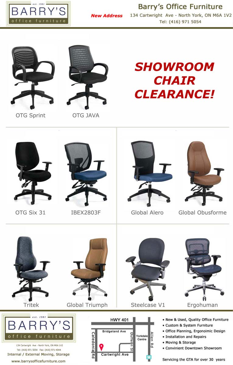 Showroom Chair Clearance: OTG Sprint; OTG Java; OTG Six 31; Ibex2803F; Global Alero; Global Obusforme; Global Tritek; Global Triumph; Steelcase V1; Ergohuman